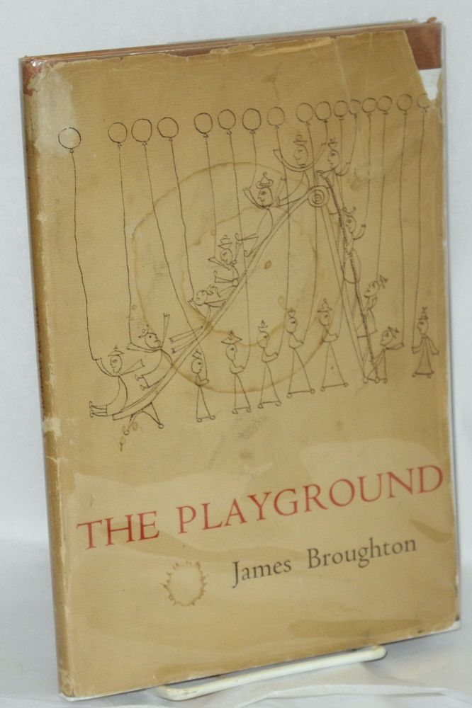The playground; with drawings by Zev. James Broughton.