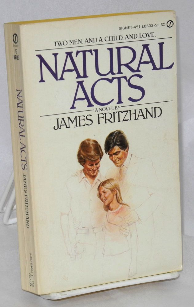 Natural acts. James Fritzhand.