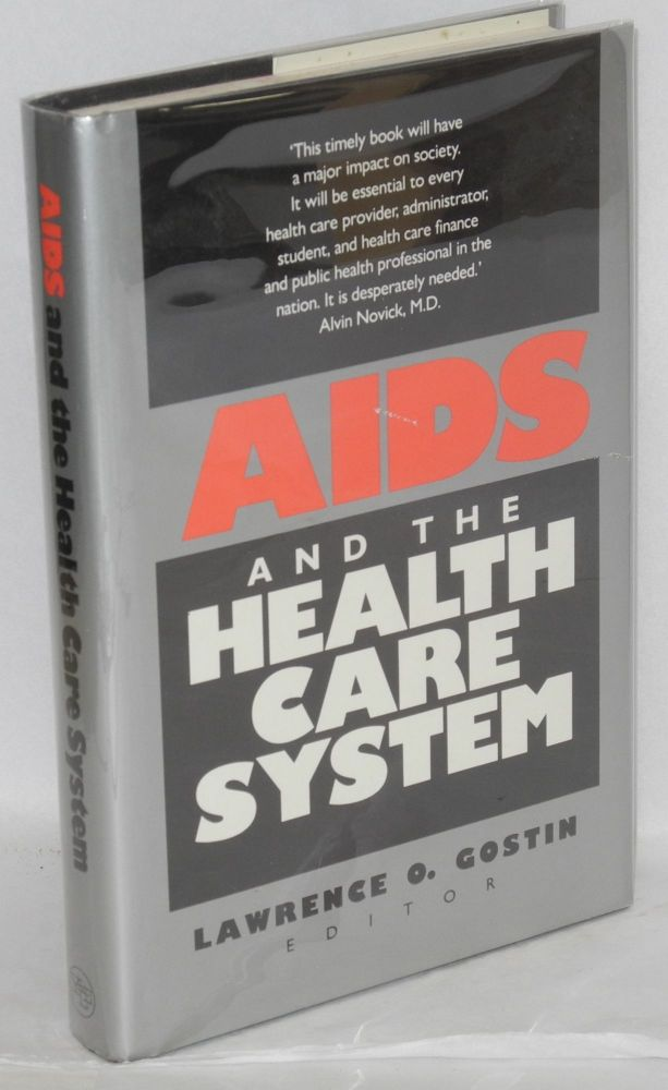 AIDS and the health care system. Lawrence O. Gostin, , Lawrence O. Gostin, Carol Levine, C. Everett Koop.