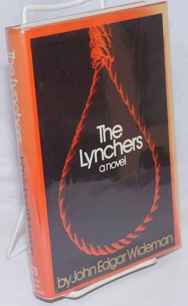 The lynchers. John Edgar Wideman.