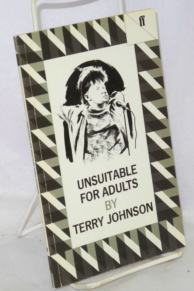 Unsuitable for adults. Terry Johnson.