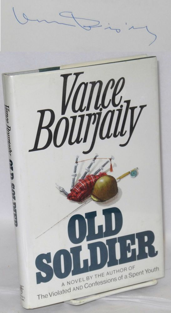 Old soldier; a novel. Vance Bourjaily.