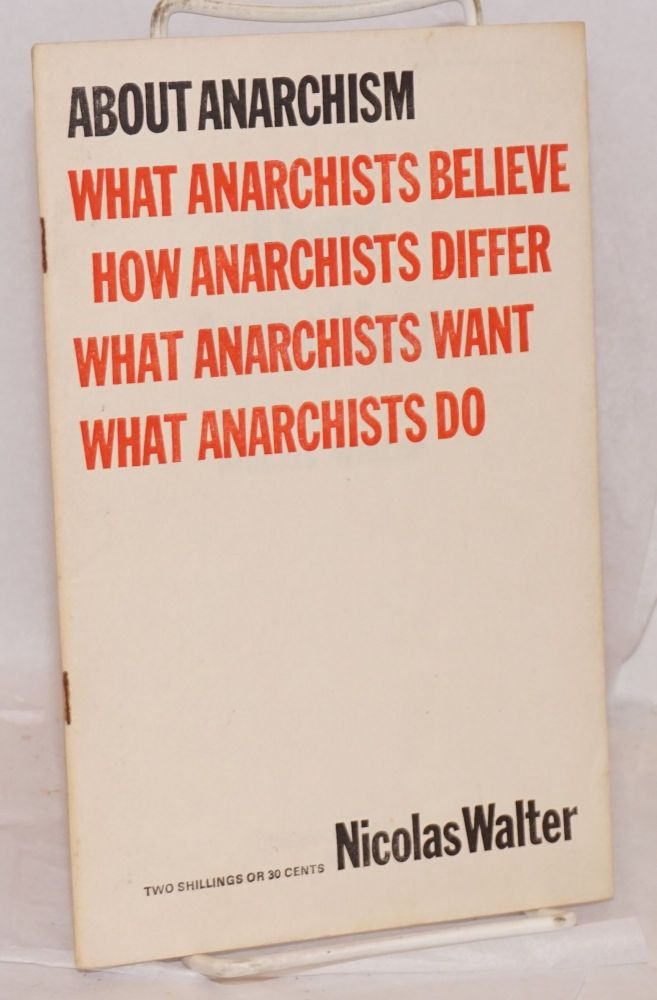 About anarchism. Nicolas Walter.