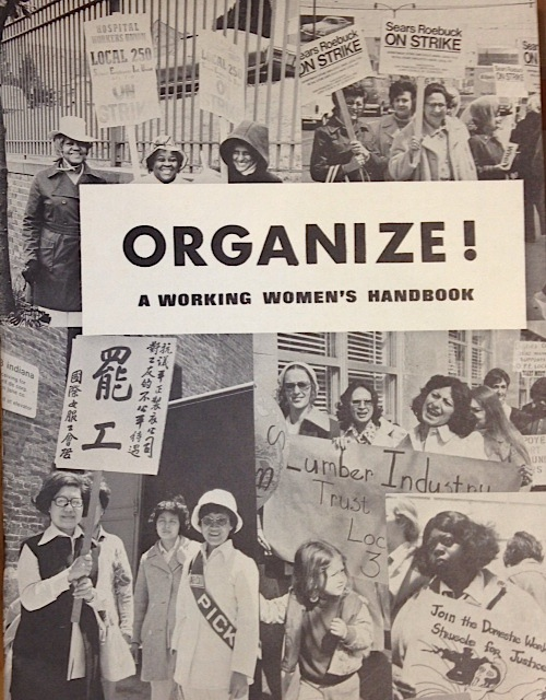 Organize! A working women's handbook. Union Women's Alliance to Gain Equality.