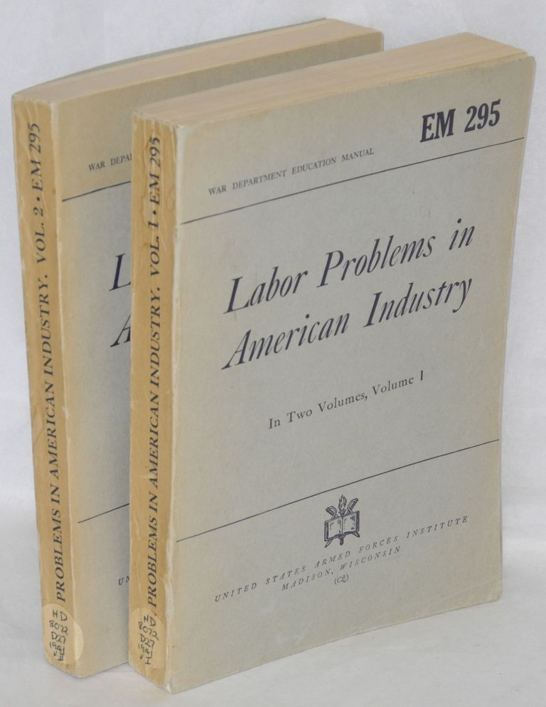 Labor problems in American industry. [Fifth edition]. Carroll R. Daugherty.