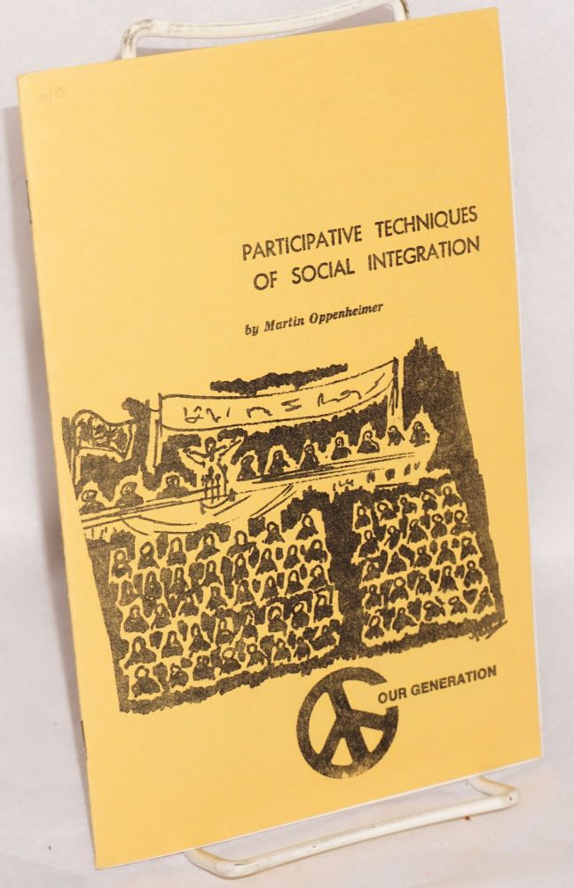 Participative techniques of social integration. Martin Oppenheimer.