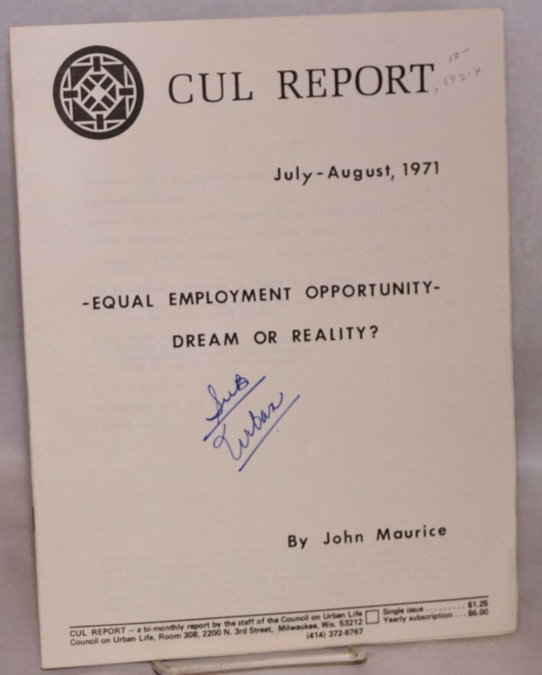 Equal employment opportunity; dream or reality. John Maurice.
