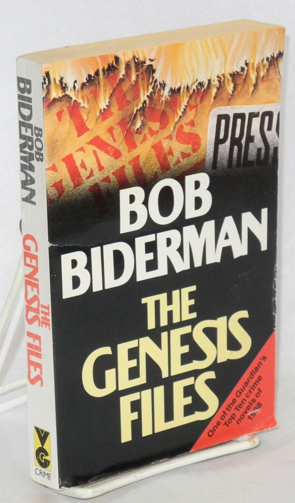 The genesis files. Bob Biderman.