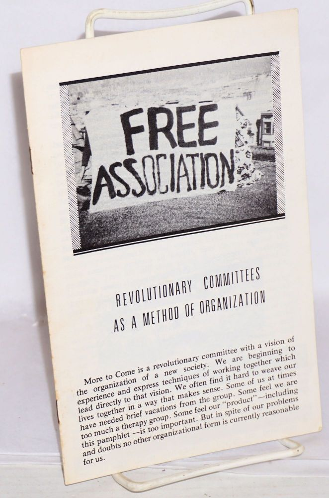 Revolutionary committees as a method of organization. More to Come.