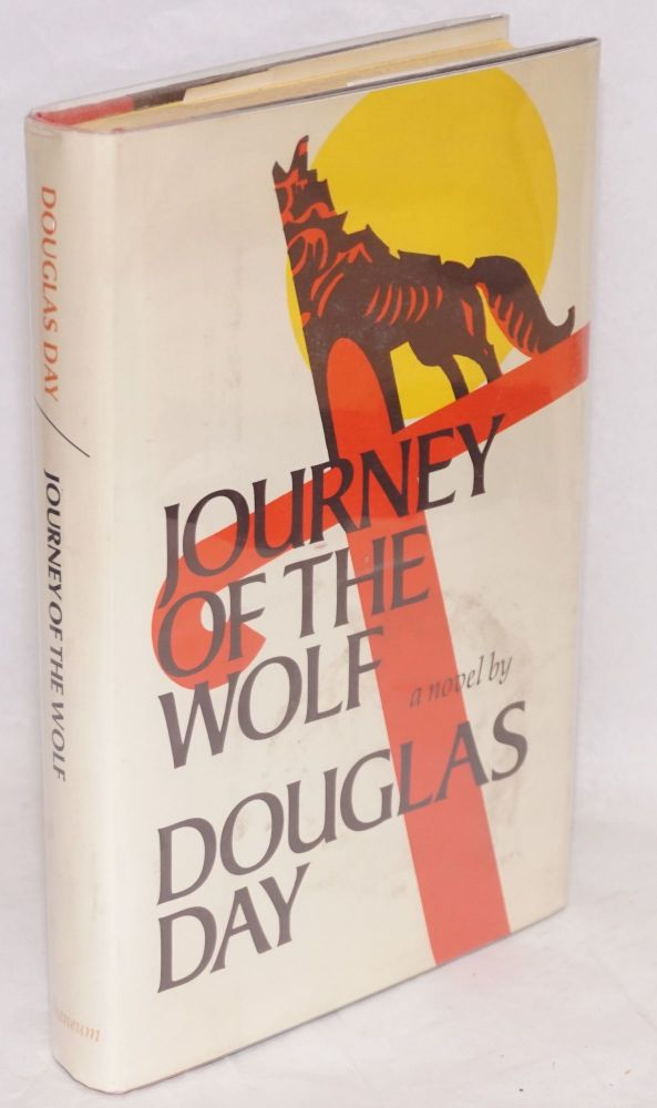 Journey of the wolf. Douglas Day.