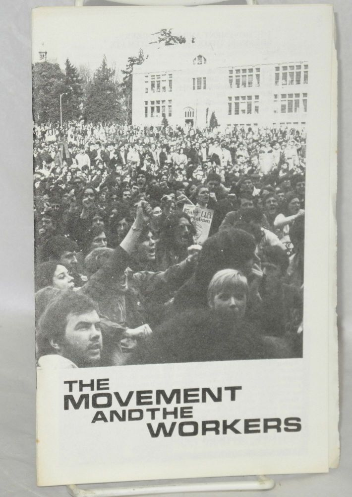 The movement and the workers. [cover title]. Clayton Van Lydegraf.