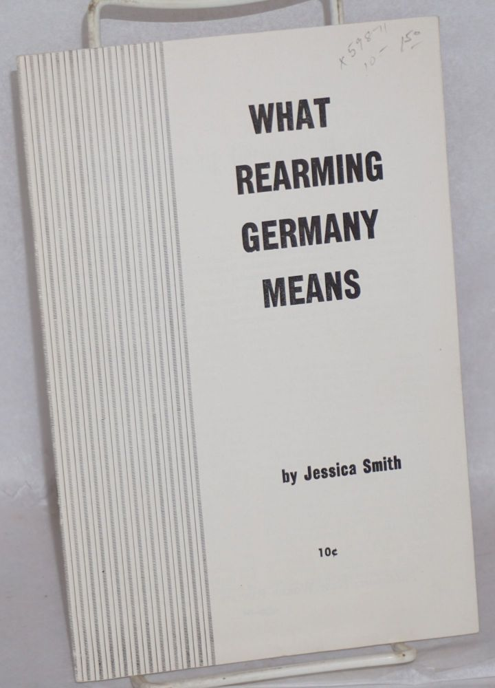 what rearming Germany means. Jessica Smith.