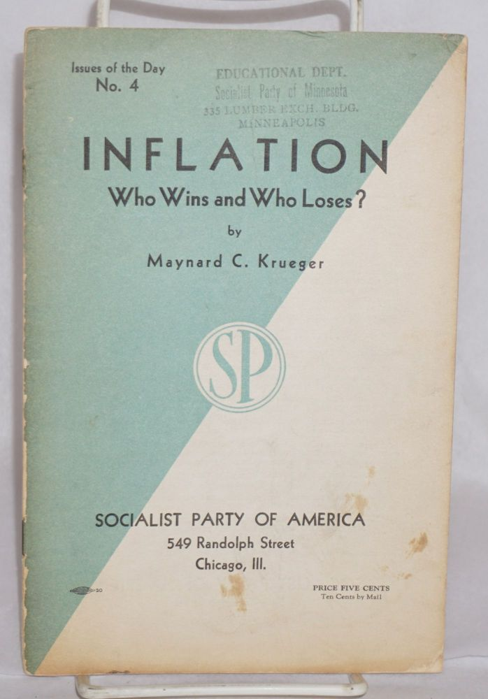 Inflation, who wins and who loses? Maynard C. Krueger.