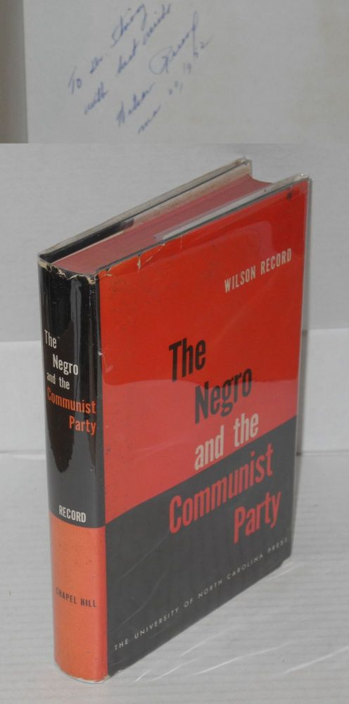 The Negro and the Communist Party. Wilson Record.