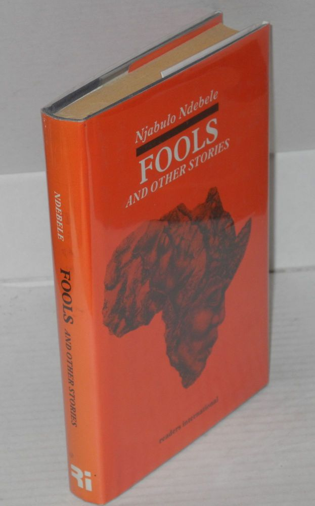 Fools and other stories. Njabulo Ndebele.