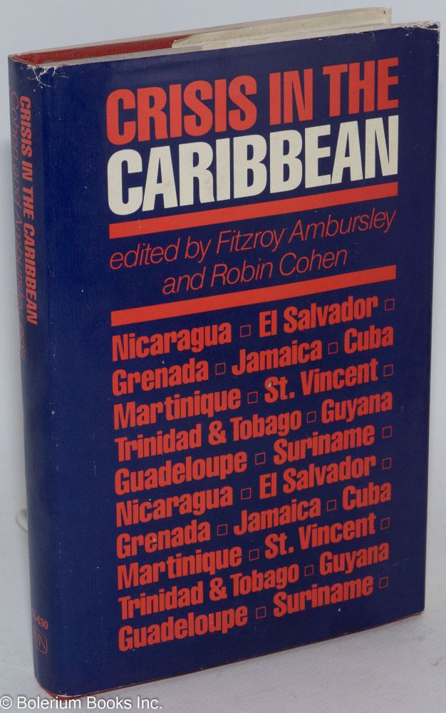 Crisis in the Caribbean. Fitroy Ambursley, eds Robin Cohen.