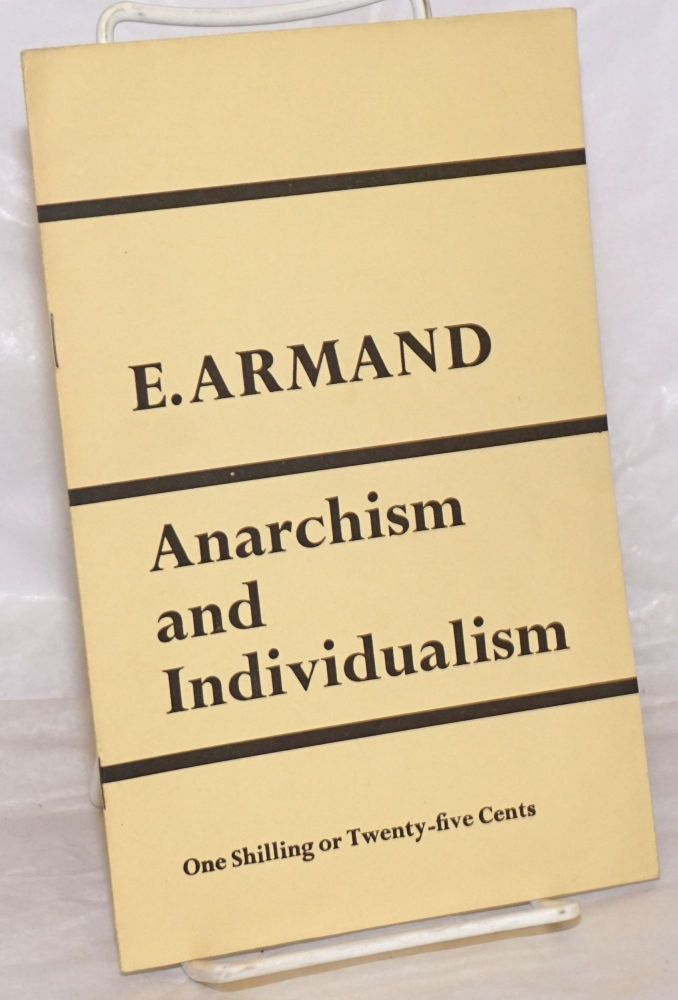 Anarchism and individualism. Emile Armand.