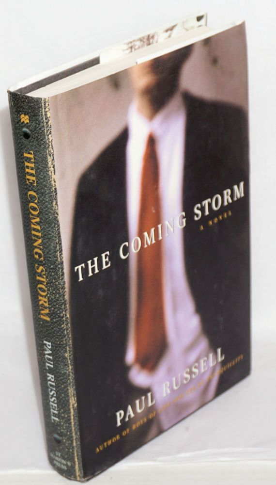 The coming storm. Paul Russell.