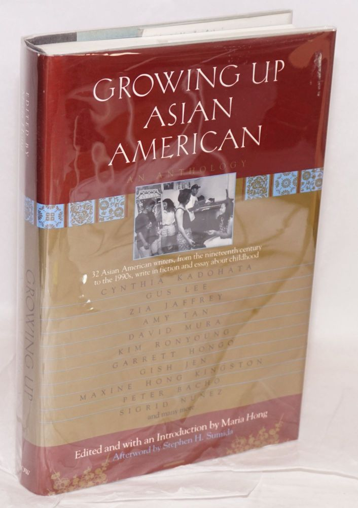 Growing up Asian American; an anthology, afterword by Stephen H. Sumida. Maria Hong, ed.