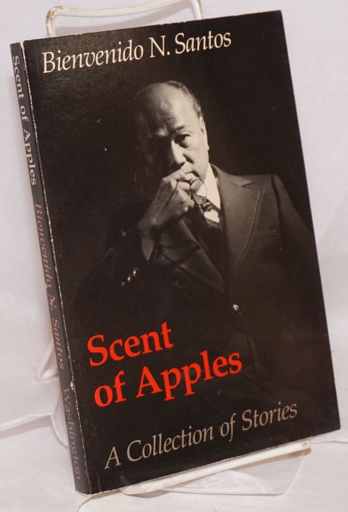 Scent of apples; a collection of stories, introduction by Leonard Casper. Bienvenido N. Santos.