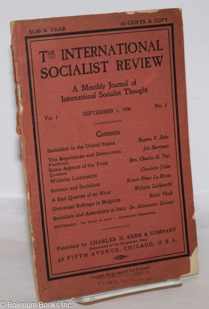 The international socialist review, a monthly journal of international socialist thought. Vol. 1, no. 3, September 1, 1900. Algie Martin Simons, ed.