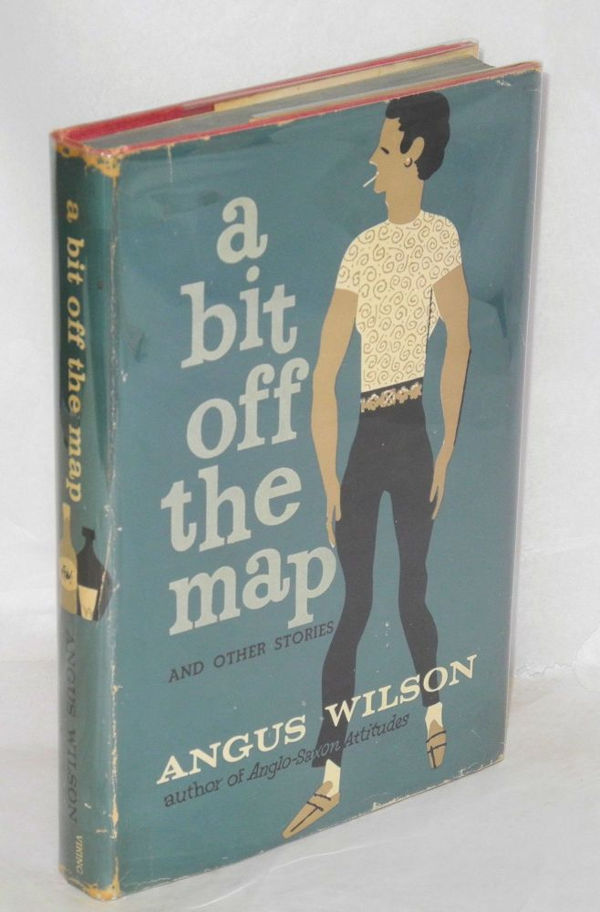 A bit off the map and other stories. Angus Wilson.