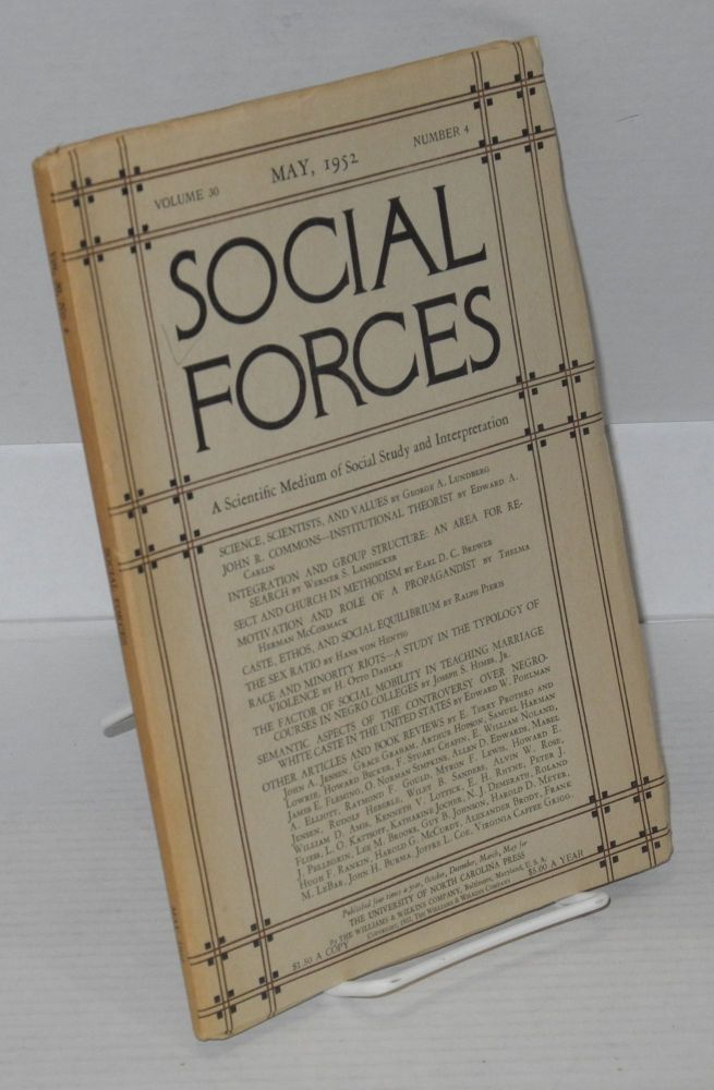 Social forces; volume 30, number 4, May, 1952