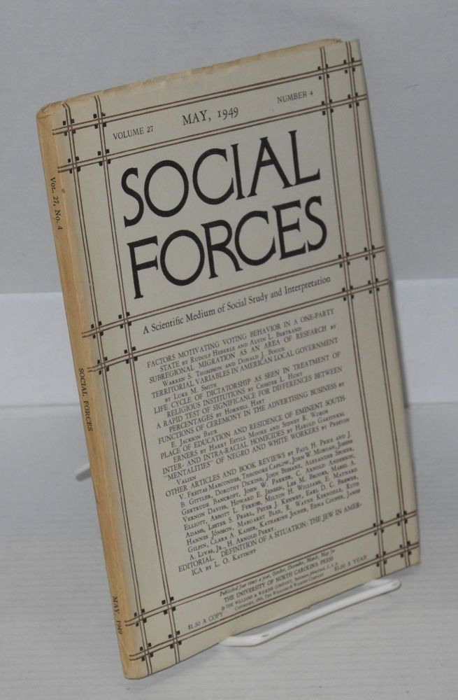 Social forces; volume 27, number 4, May, 1949