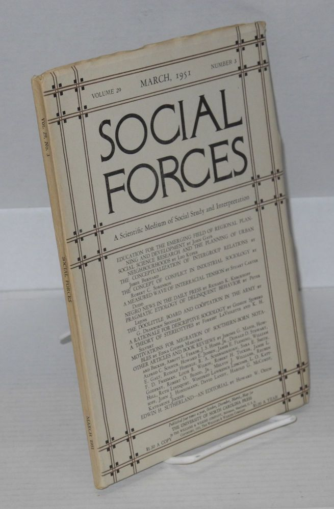 Social forces; volume 29, number 3, March, 1951