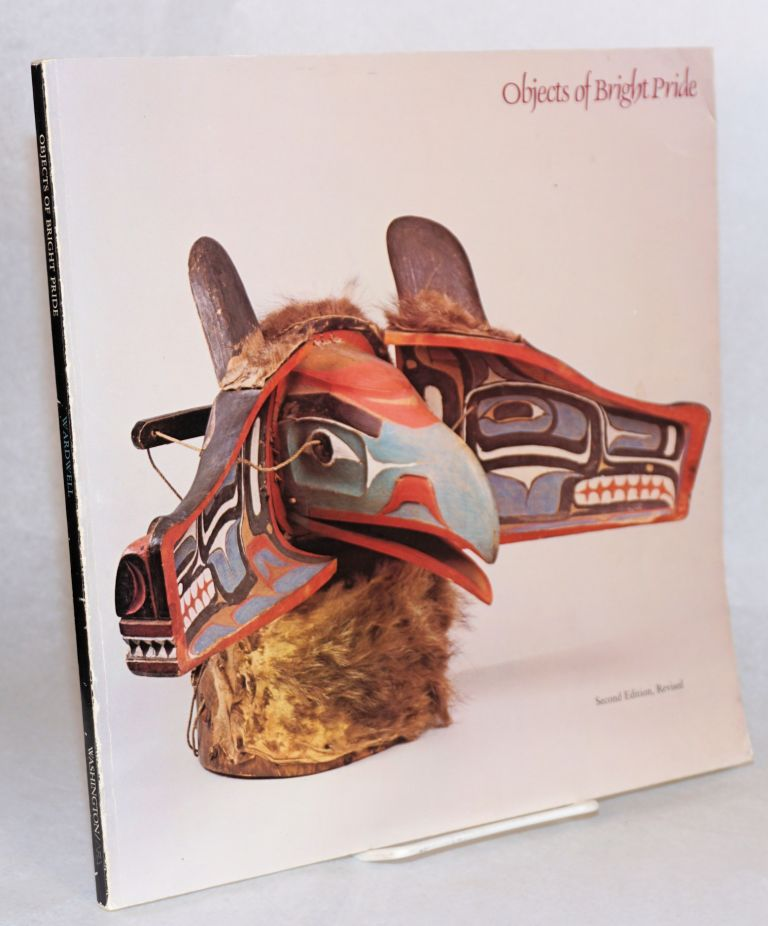 Objects of bright pride; northwest coast Indian art from the American museum of natural history. Second edition, revised. Allen Wardwell.
