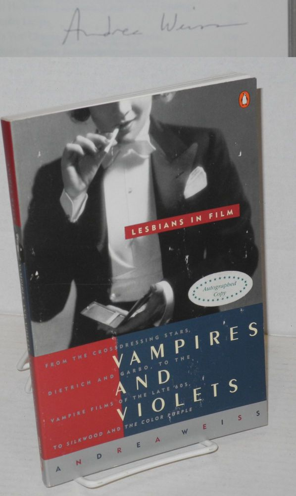 Vampires & violets; lesbians in film. Andrea Weiss.