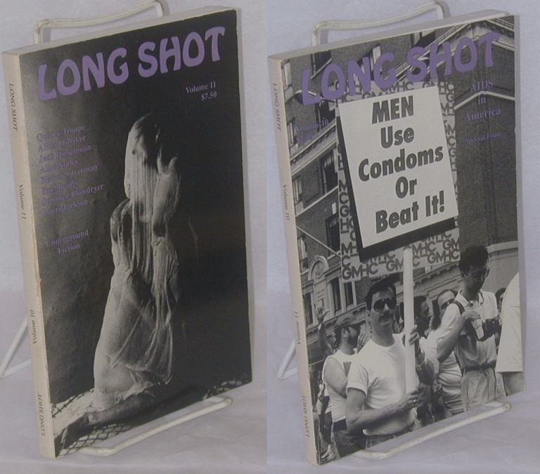 Long Shot: AIDS in America; & Underground fiction; special issue, vol. 10, 1990, bound together with vol. 11, 1990. Lou Reed, Jennifer Blowdryer, Quincy Troupe, Jack Hirschman, Danny Shot, Mary Shanley.