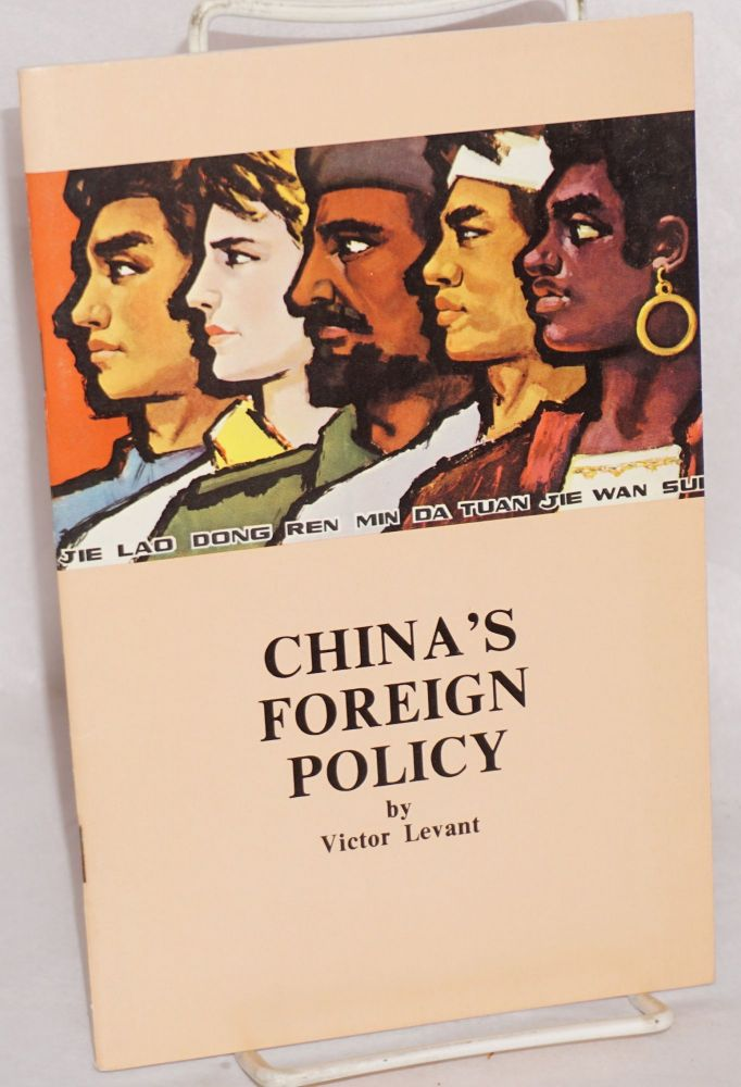China's foreign policy. Victor Levant.