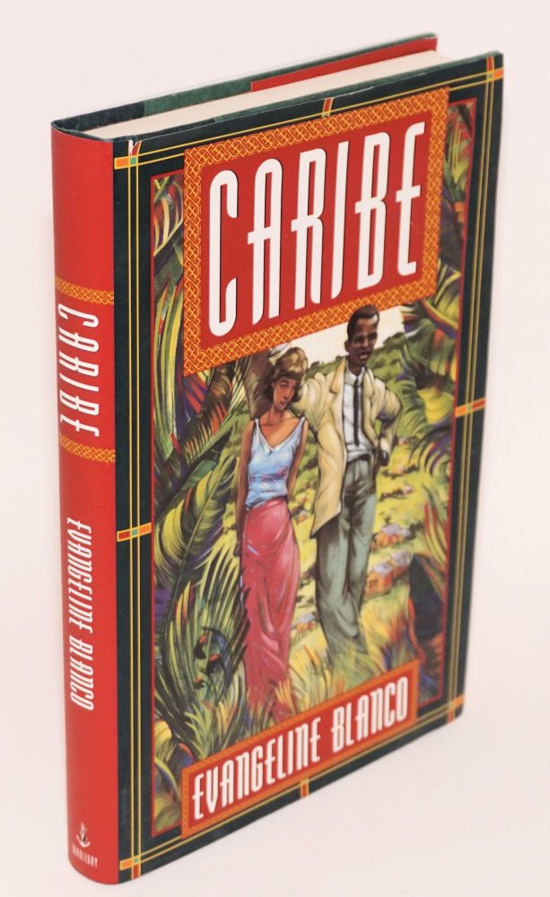 Caribe; a novel of Puerto Rico. Evangeline Blanco.