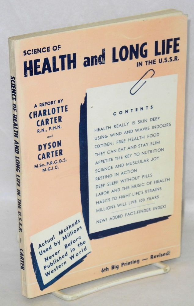 Science of health and long life in the U.S.S.R., a personal report. Charlotte Carter, Dyson Carter.