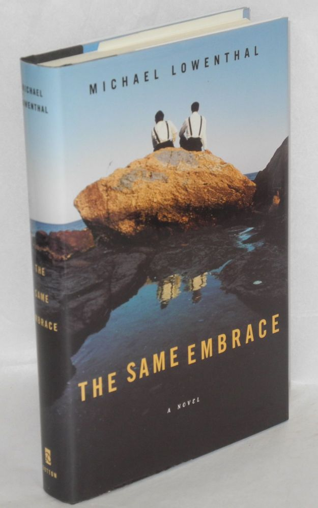 The same embrace. Michael Lowenthal.