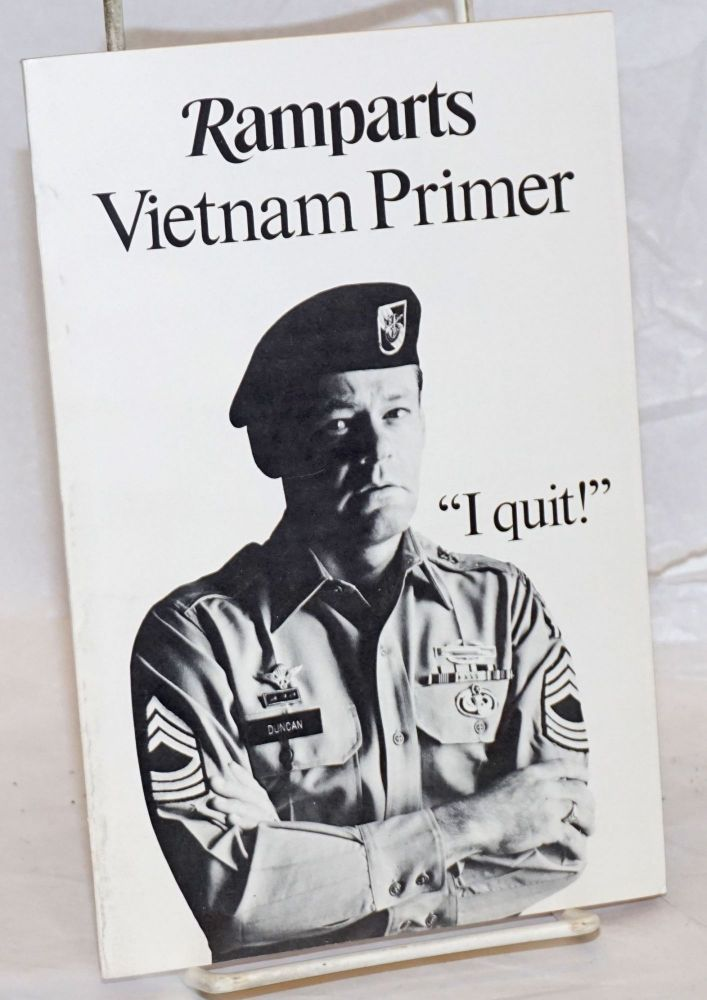 A Vietnam primer published by the editors of Ramparts magazine. Robert Scheer, Noam Chomsky, David Walsh, Donald Duncan, Bernard B. Fall, Warren Hinckle, Marcus Raskin.