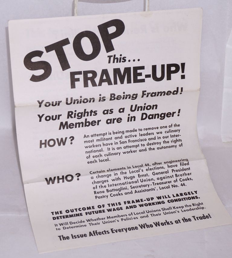 Stop this frame-up! Your union is being framed! Your rights as a union member are in danger! Rene Battaglini.
