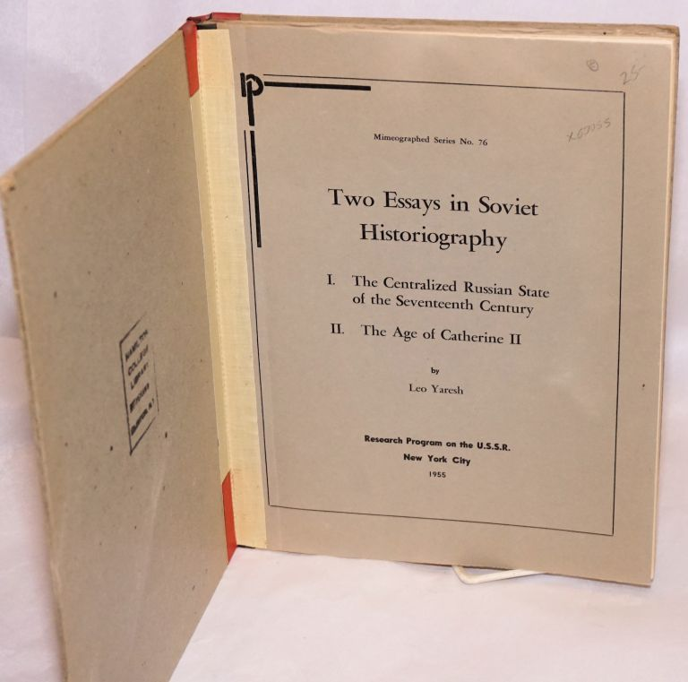 Two essays in Soviet historiography. L. Yaresh.