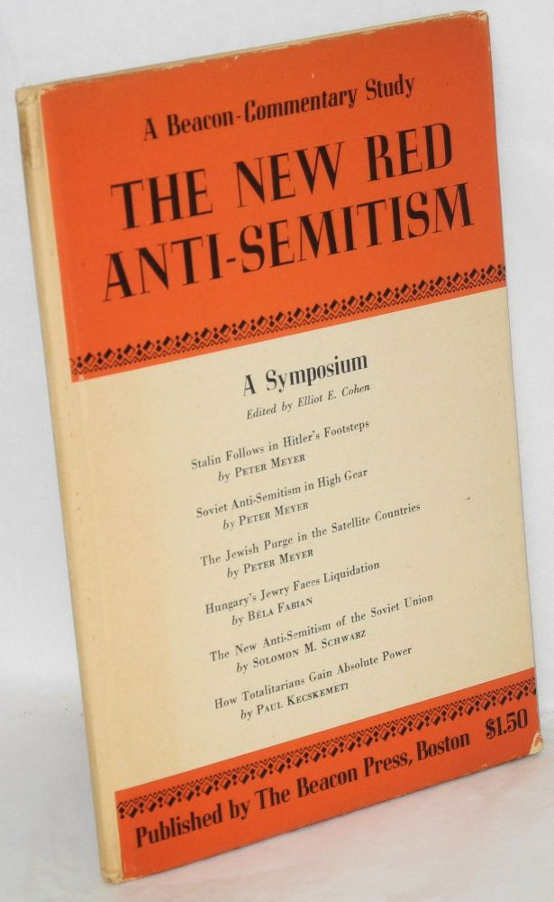 The new red anti-semitism. Elliot E. Cohen.