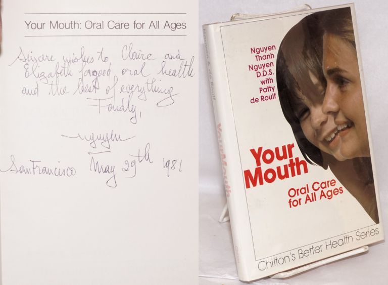 Your mouth; oral care for all ages. Nguyen Thanh Nguyen, , Patty de Roulf.