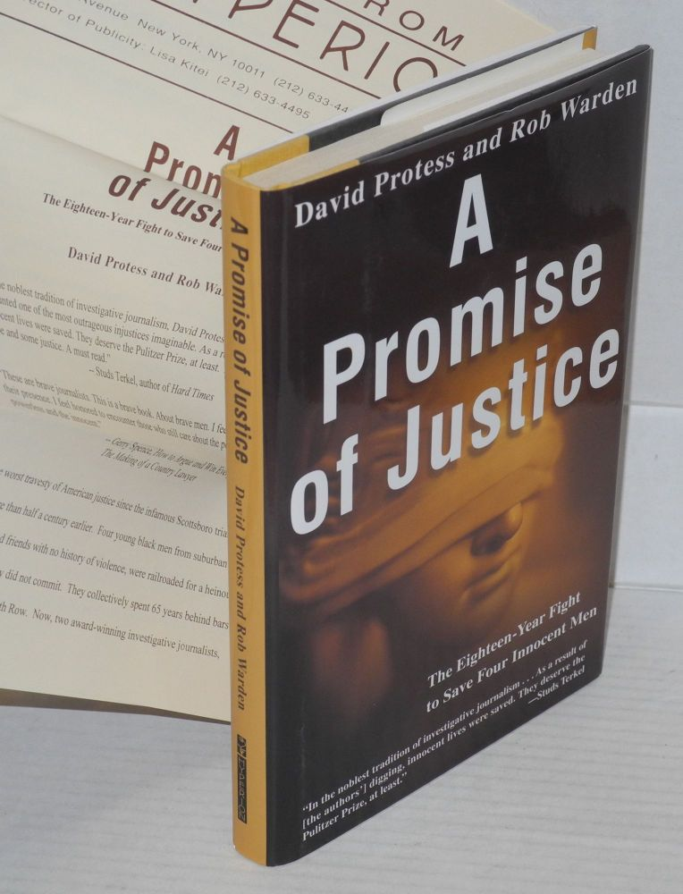 A promise of justice. David Protess, Rob Warden.