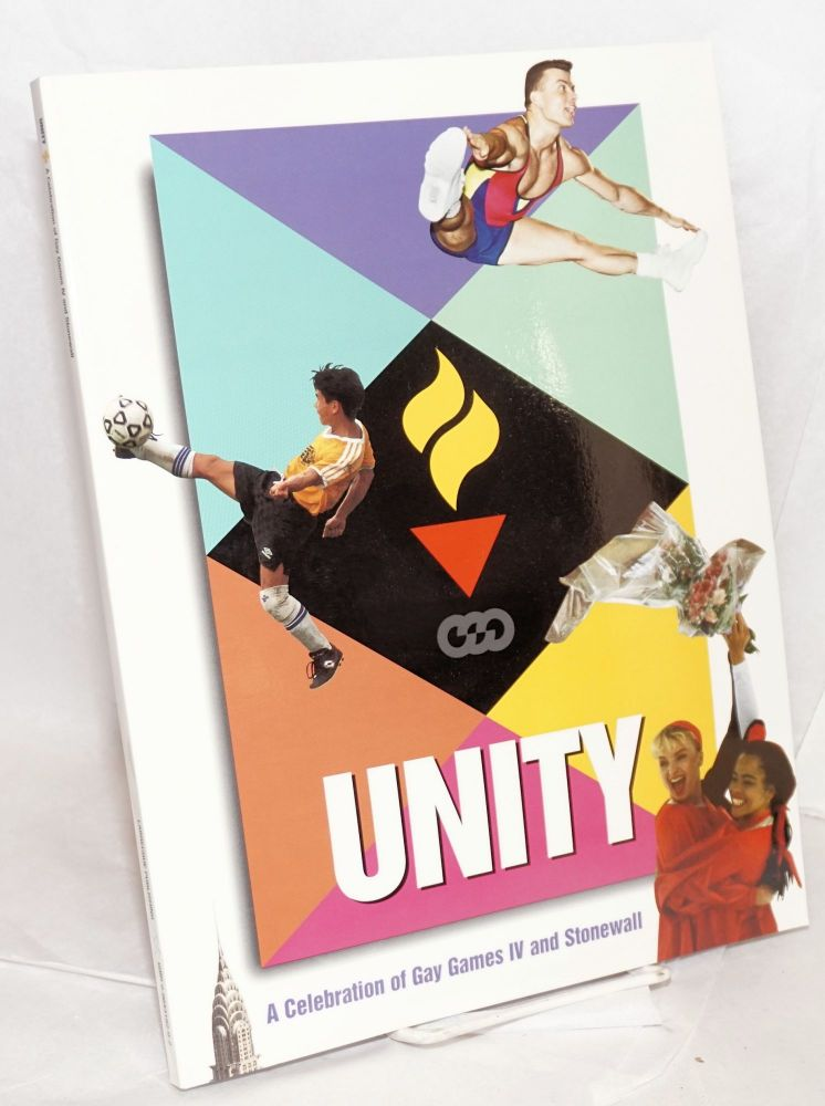 Unity; a celebration of Gay Games IV and Stonewall