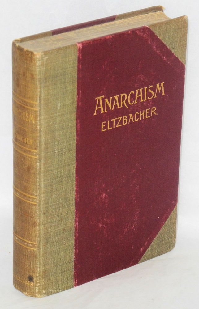 Anarchism. Translated by Steven T. Byington. Paul Eltzbacher.