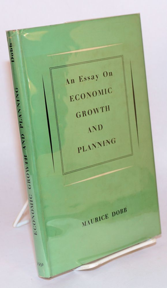 An essay on economic growth and planning. Maurice Dobb.