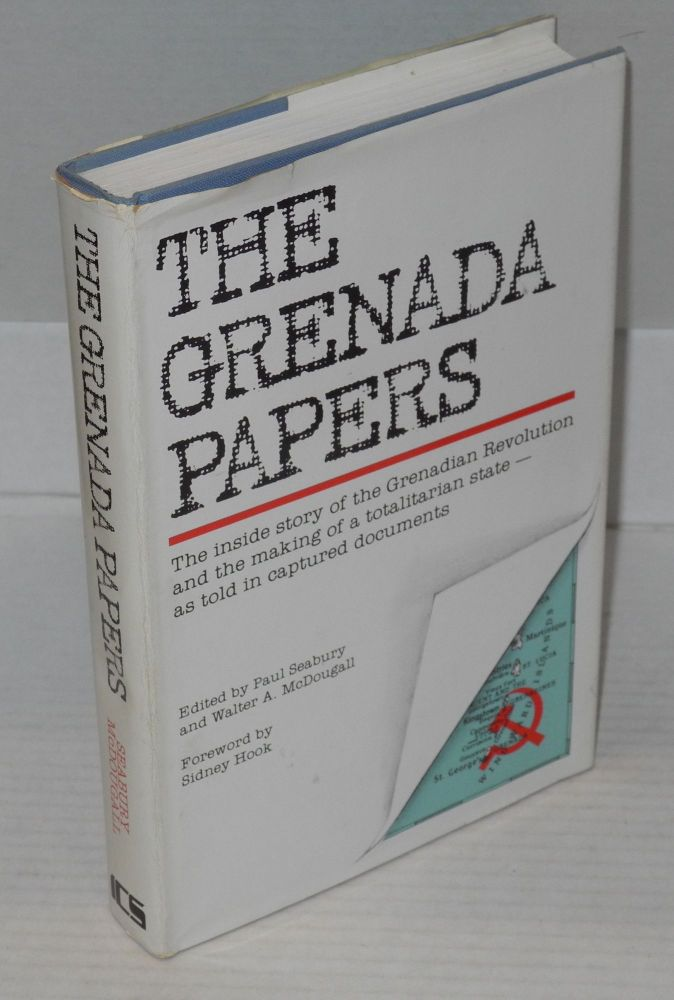 The Grenada papers; with a foreword by Sidney Hook. Paul Seabury, eds Walter A. McDougall.