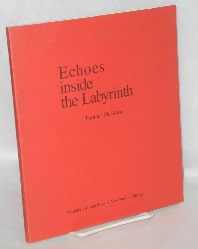 Echoes inside the labyrinth. Thomas McGrath.