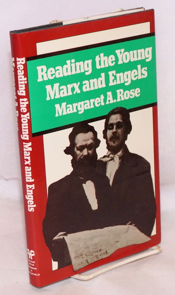Reading the young Marx and Engels poetry, parody, and the censor. Margaret A. Rose.