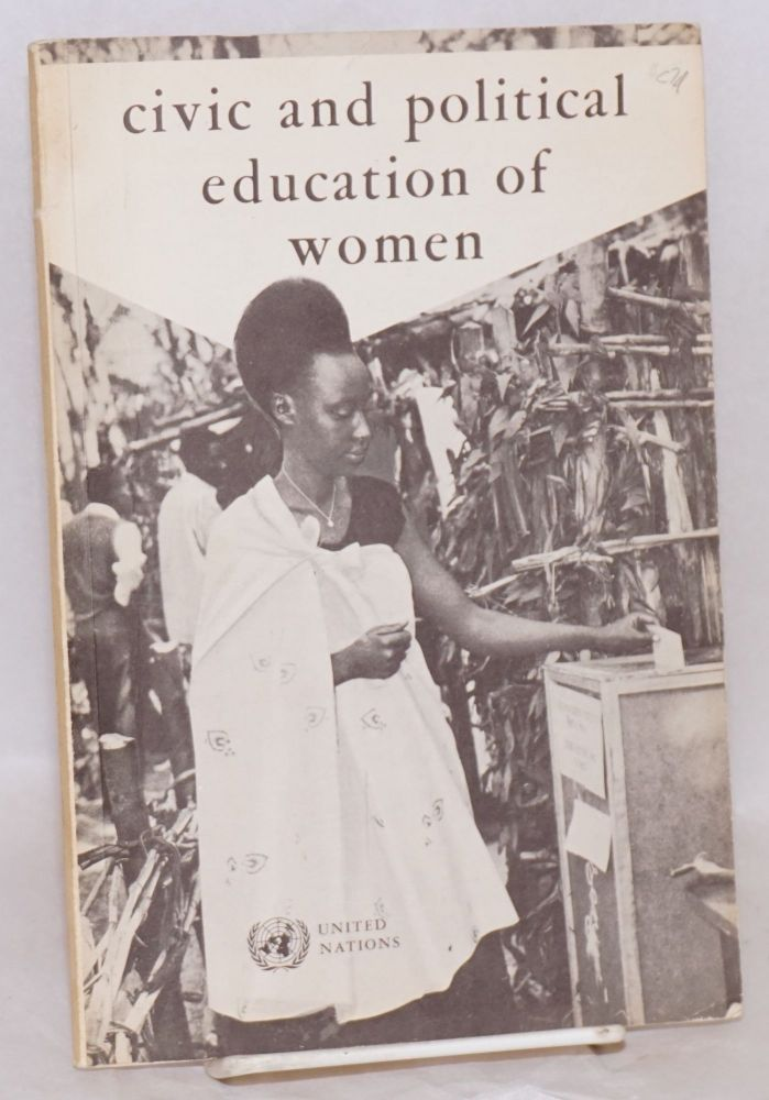 Civic and political education of women. United Nations Department of Economic, Social Affairs.