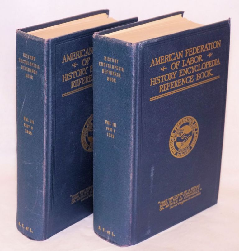 History, encyclopedia and reference book. American Federation of Labor.